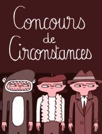 Concours de circonstances
